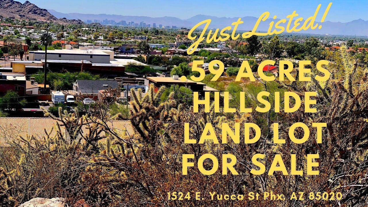 Phoenix Hillside land for sale – 1524 e Yucca St Phoenix, AZ 85020 – 16th St & Cave Creek area